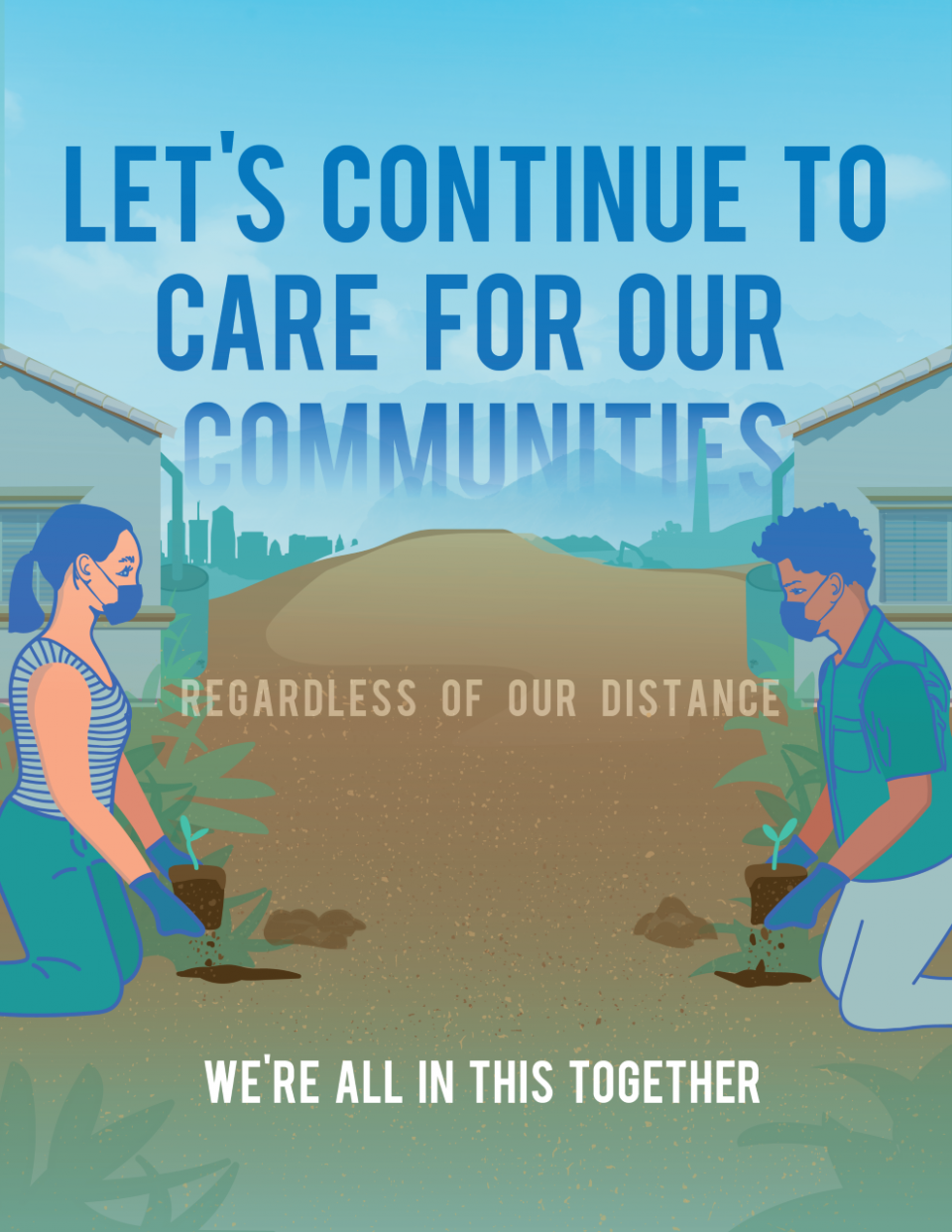 Let's continue to care for our communities